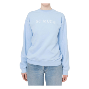 Semaine Artist Sabine Getty exclusive limited edition so much chic sweatshirt