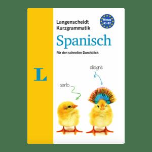 Semaine tastemaker Susanne Kaufmann learns Spanish with Spanisch: Für den schnellen Durchblick by Langenscheidt Kurzgrammatik