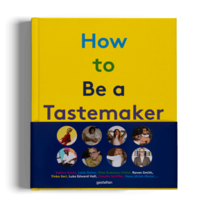 Semaine Book How to Be a Tastemaker